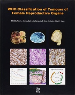 WHO Tumours of Female Reproductive Organs