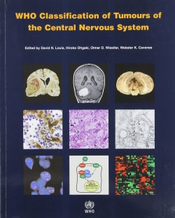 WHO Tumours of the Central Nervous System