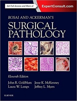 Rosai and Ackerman's Surgical Pathology - 2 Volume Set, 11e 11th Edition