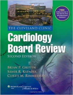 The Cleveland Clinic Cardiology Board Review