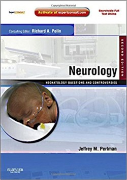 Neurology: Neonatology Questions and Controversies, 2e